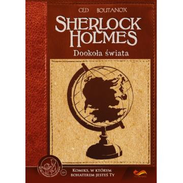 Sherlock Holmes: Dookoła...