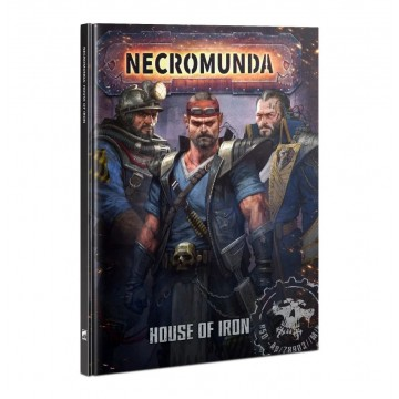 Necromunda: House of Iron...