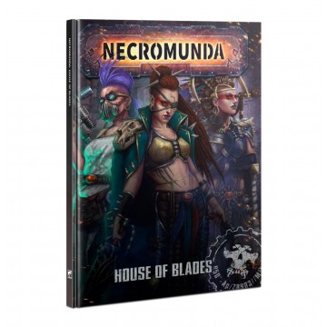 Necromunda: House of Blades...